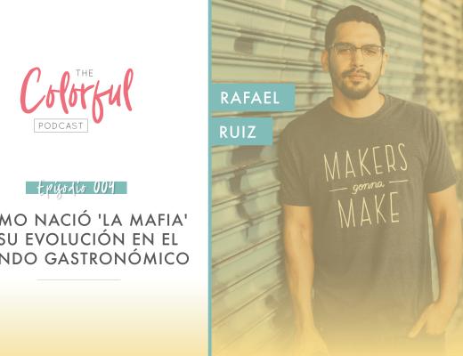 Cómo nació 'La Mafia' y su evolución en el mundo gastronómico con Rafael Ruiz